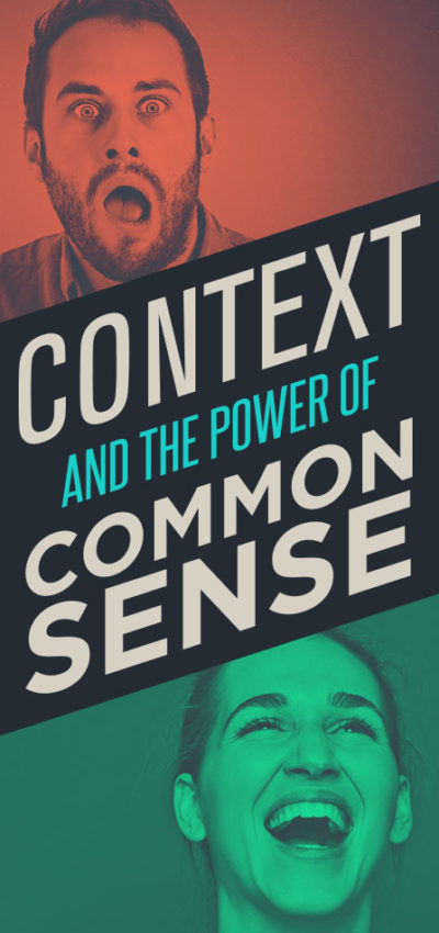 Context and the Power of Common Sense