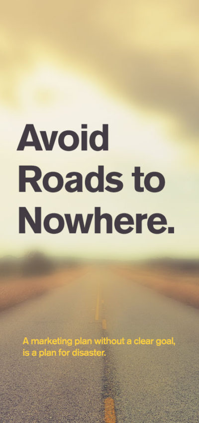 Avoid Roads to Nowhere