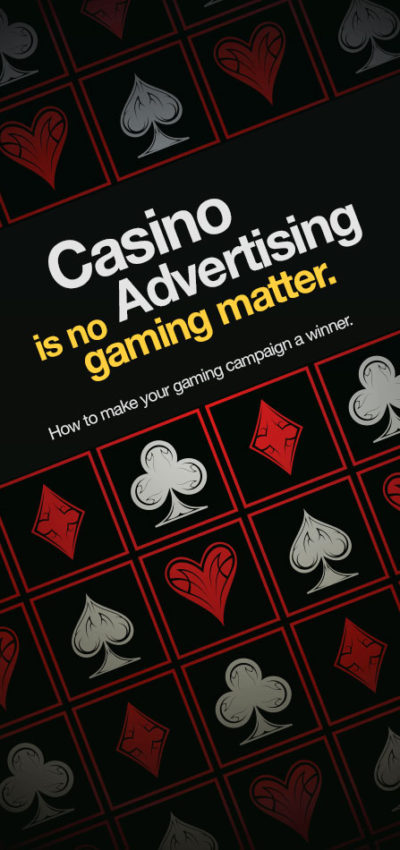 Casino Advertising is no Gaming Matter