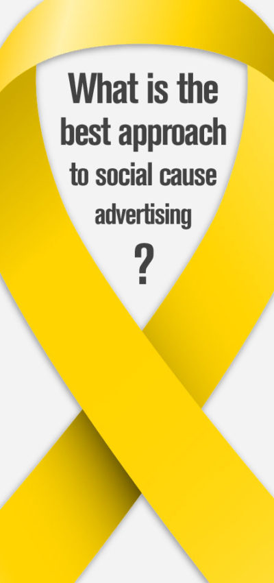 What is the Best Approach to Social Cause Advertising?
